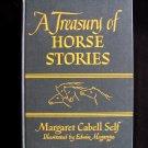 A Treasury of Horse Stories Margaret Self Megargee 1945