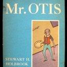 Mr. Otis Stewart Holbrook Vintage Unusual Art HCDJ 1958