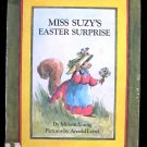 Miss Suzy's Easter Surprise Squirrel Miriam Young HCDJ