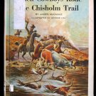 When Cowboys Rode the Chisholm Trail McCague Loh 1969