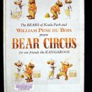 Bear Circus William Pene Du Bois Bears Koala Park 1971