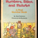 Numbers Signs and Pictures First Number Book Robinson