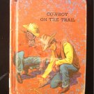 Cowboy on the Trail Donald Russell Max Ranft Vintage HC
