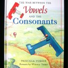 The War Between the Vowels and Consonants Turner 1997