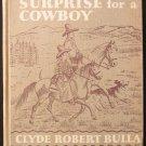Surprise for a Cowboy Clyde Robert Bulla Vintage 1950