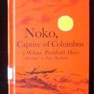 Noko Captive of Columbus Hays Peter Burchard Vintaeg HC