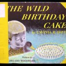 The Wild Birthday Cake Lavinia Davis Woodward Duck 1949