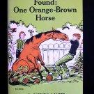Found One Orange Horse Patricia Lauber Shortall SC 1971