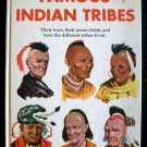 Famous Indian Tribes Wars Chiefs Moyers Cooke HC 1954