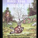 Wait Till the Moon is Full Garth Williams Racoons Brown