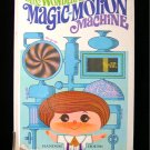 The Wonderful Magic Motion Machine Albert Miller Taylor