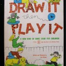 Draw It Then Play It Game Book Juel Krisvoy Vintage SC