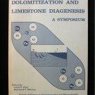 Dolomitization and Limestone Diagenesis Symposium Pray