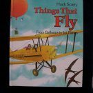 Things That Fly Huck Scarry Balloons Jet Planes HC 1986