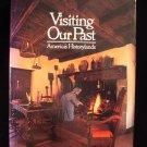 Visiting Our Past America's Historylands Pioneers HCDJ