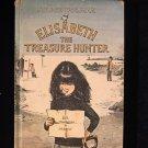 Elisabeth the Treasure Hunter Felice Holman Blegvad HC