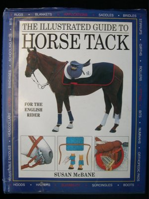 The Illustrated Guide to Horse Tack Susan McBane HCDJ
