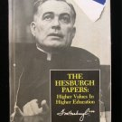 The Hesburgh Papers Higher Values in Higher Education