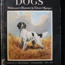 Dogs Edwin Megargee First Edition HCDJ 1942 Paintings