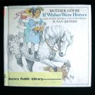 If Wishes Were Horses Susan Jeffers Mother Goose HCDJ