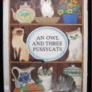 An Owl and Three Pussycats Provensen Maple Hill Farm HC