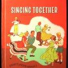 Singing Together Enlarged Edition Vintage Song Book HC