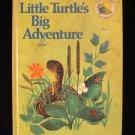 Little Turtle's Big Adventure Harrison J.P. Miller 1969