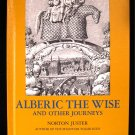 Alberic the Wise and Other Journeys Juster Gnoli 1965