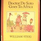 Doctor De Soto Goes to Africa William Steig First ED HC