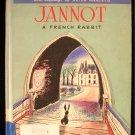 Jannot A French Rabbit Marokvia Vintage 1st Cadmus ED