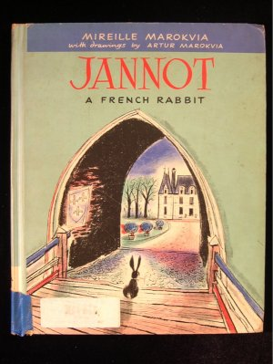 Jannot A French Rabbit Marokvia Vintage 1st Cadmus ED