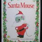 Santa Mouse Michael Brown Elfrieda De Witt Christmas HC