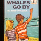 The Whales Go By Fred Phleger Galdone I Can Read 1959