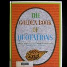 The Golden Book of Quotations Penguin Dictionary 1969