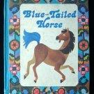 Blue Tailed Horse Laidlaw Reading Program Elementary HC