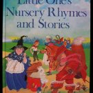 Little One's Nursery Rhymes and Stories Kincaid HC 1983