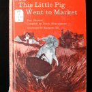 This Little Pig Went to Market Paly Rhymes Montgomerie