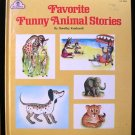 Favorite Funny Animal Stories Dorothy Kunhardt Vintage