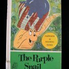 The Purple Snail Kathy Lewis Happiness is Reading 1969