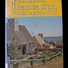 Plimoth Plantation Then and Now Colby Vintage HCDJ