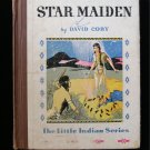Star Maiden David Cory Little Indian Series Vintage HC