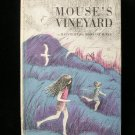 Mouse's Vineyard Charlotte MacLeod Burke Vintage HCDJ