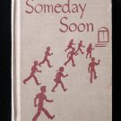 Someday Soon Vintage Elementary Reader Community Hanna