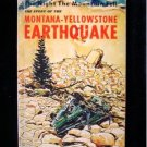 Story of the Montana Yellowstone Earthquake Vintage SC