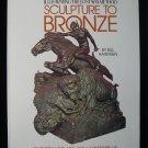 Scupture to Bronze Bill Harmsen Wax Method Signed 1981