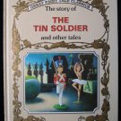 The Story of the Tin Soldier and Other Tales Bedtime HC