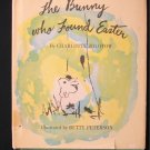 The Bunny Who Found Easter Zolotow Peterson HCDJ 1959