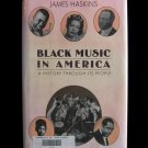Black Music in a America A History Through Its People