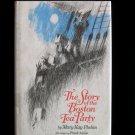 The Story of the Boston Tea Party Phelan Aloise British