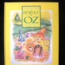 The Rewolf of Oz Roger Baum Jacque Klaus Cowardly Lion